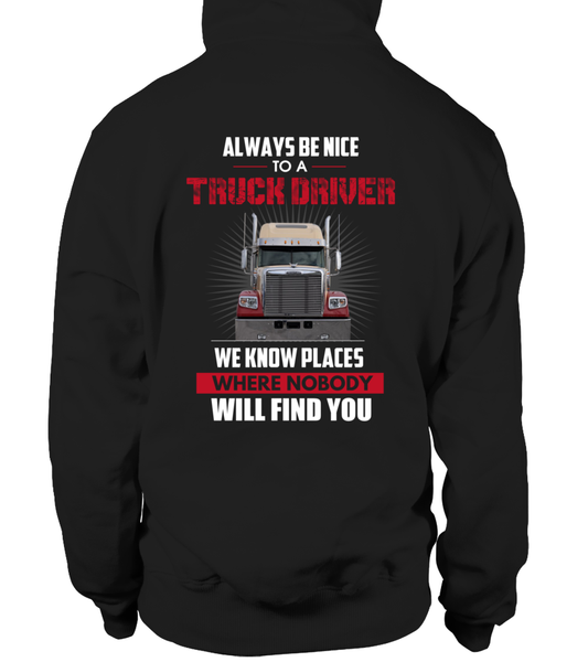 Always Be Nice To A Truck Driver Shirt - Giggle Rich - 8