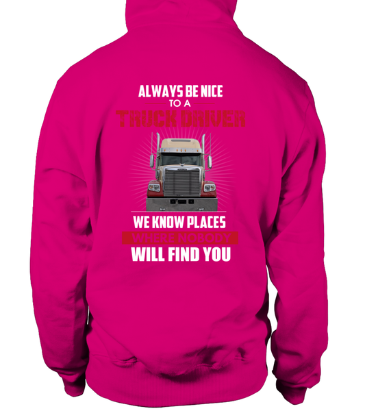 Always Be Nice To A Truck Driver Shirt - Giggle Rich - 18