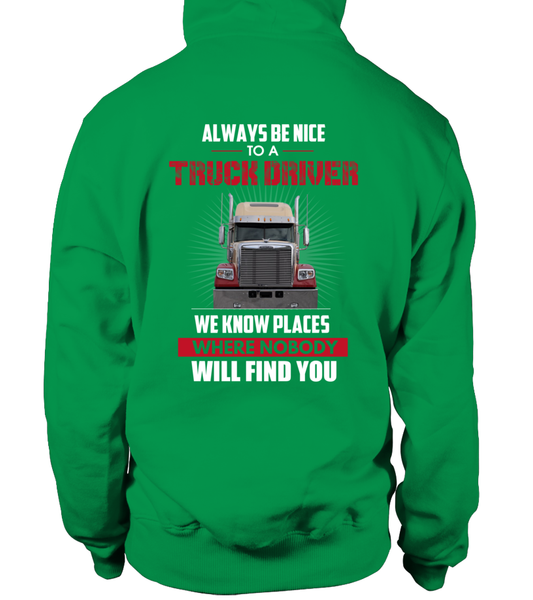 Always Be Nice To A Truck Driver Shirt - Giggle Rich - 24