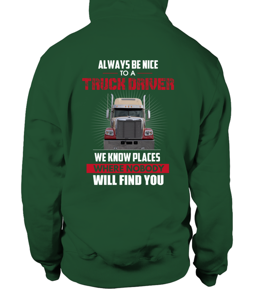 Always Be Nice To A Truck Driver Shirt - Giggle Rich - 16
