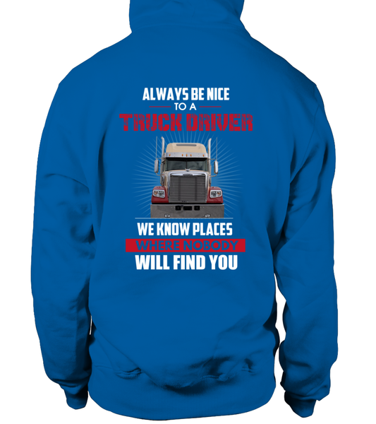 Always Be Nice To A Truck Driver Shirt - Giggle Rich - 14
