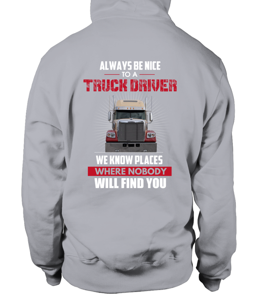 Always Be Nice To A Truck Driver Shirt - Giggle Rich - 20