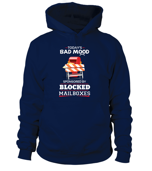 Bad Mood Sponsored By Blocked Mailboxes Shirt - Giggle Rich - 1