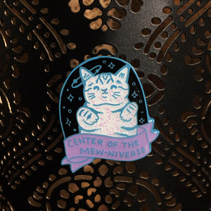 "Cats Are The Center of the Mew-niverse - 1.5"" Soft Enamel Pin"