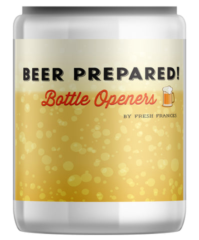 Beer Prepared Bottle Openers Jar
