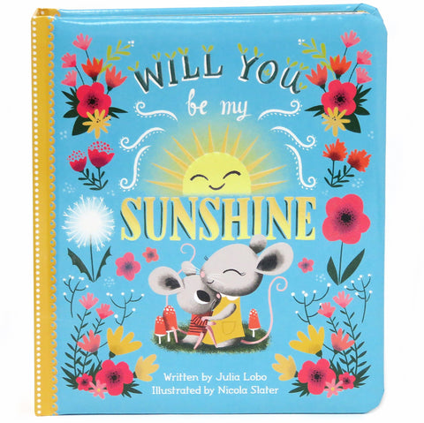 Will You Be My Sunshine - Cottage Door Press