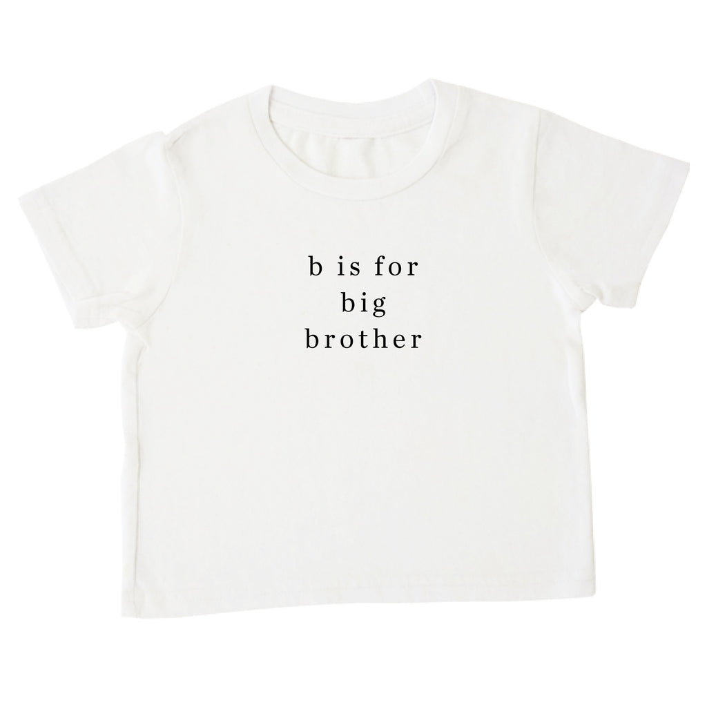 'b is for big brother' Tee