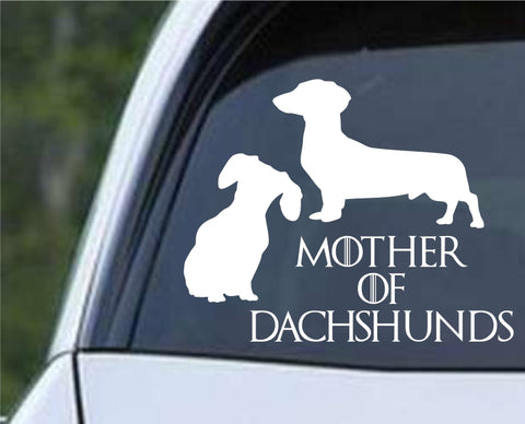 Game Of Thrones - Mother of Dachshunds Die Cut Vinyl Decal Sticker