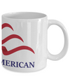 Proud To Be An American - 11oz Mug - Unique Gifts Store