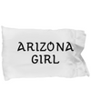 Arizona Girl - Pillow Case