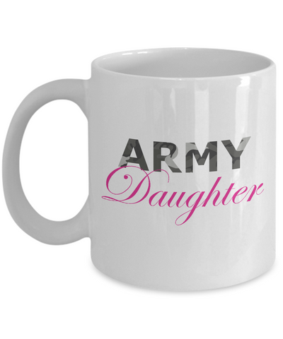 Army Daughter - 11oz Mug - Unique Gifts Store