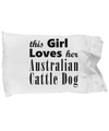 Australian Cattle Dog - Pillow Case - Unique Gifts Store
