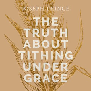 The Truth About Tithing Under Grace (26 May 2019) by Joseph Prince