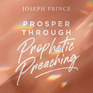 Prosper Through Prophetic Preaching (30 June 2019) by Joseph Prince