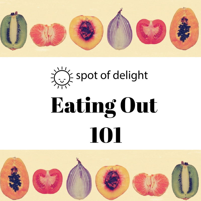 Eating Out 101 (October 19)