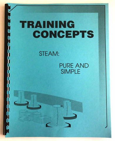 Training Concepts Steam:  Pure and Simple , Training Manual, NWIM