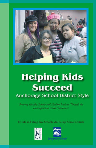 Helping Kids Succeed - Anchorage School District Style