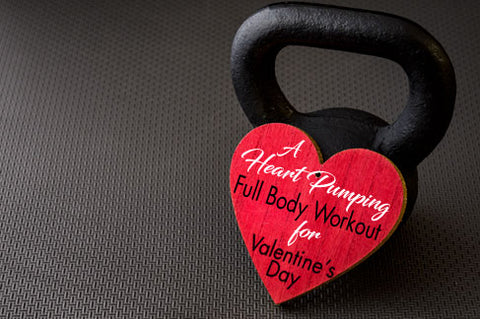 A Heart Pumping Full Body Workout For Valentine's Day