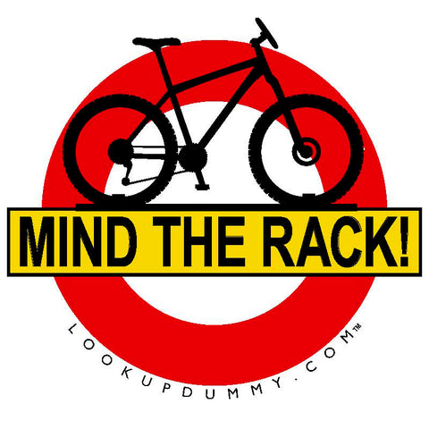 MIND THE RACK Removable and Reusable Vinyl Window Cling 4 X 4 Inches FREE SHIPPING! - Look Up Dummy!™
