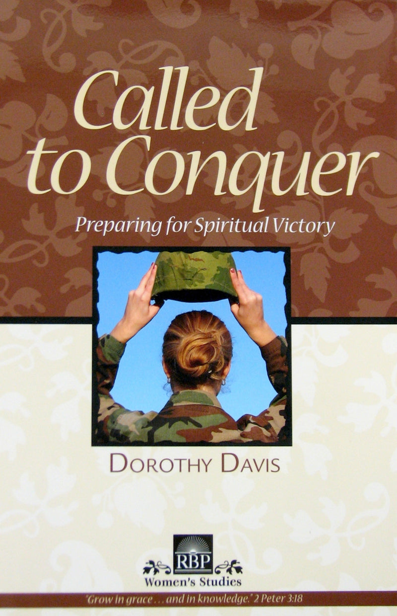 Called To Conquer: Preparing For Spiritual Victory - Books from Heartland Baptist Bookstore