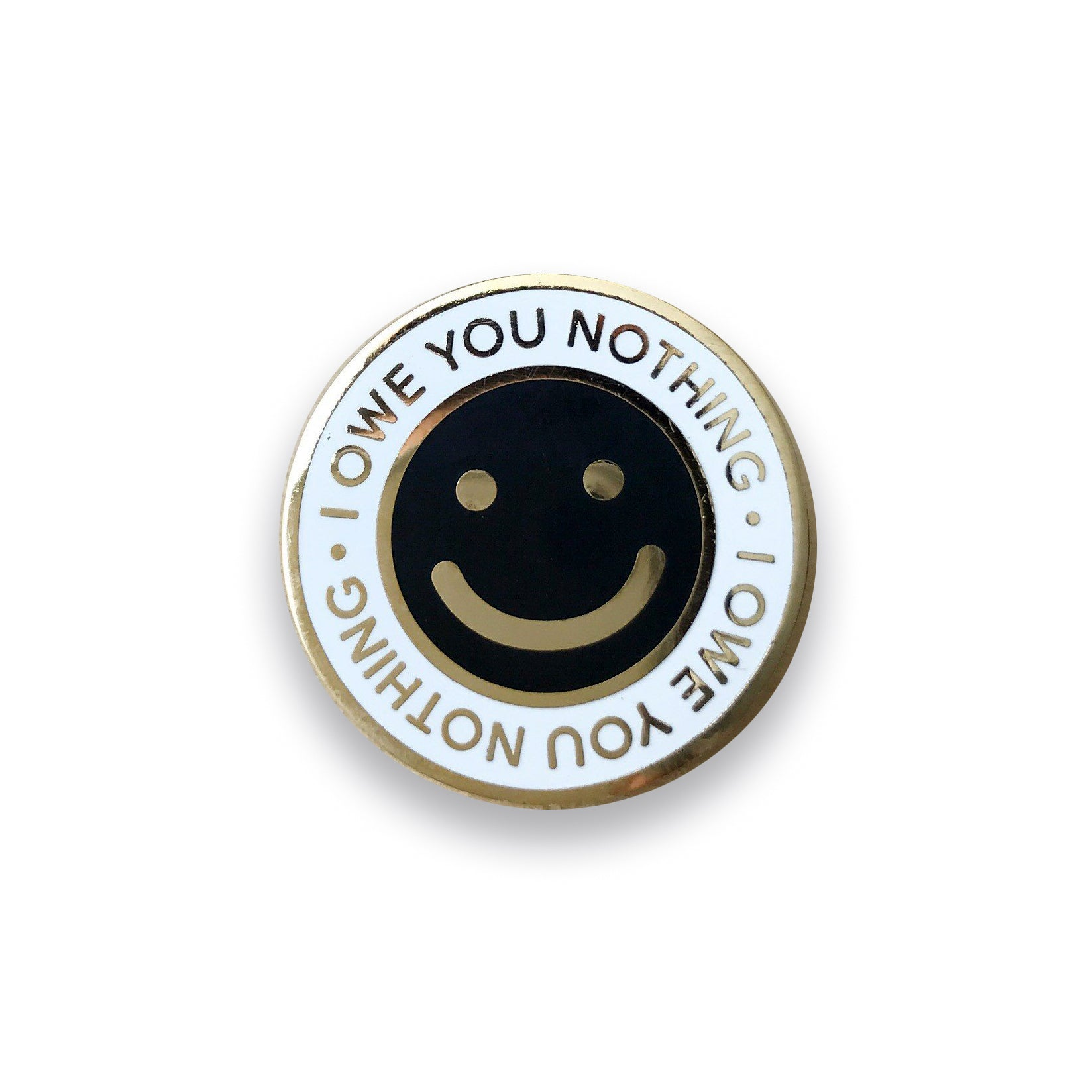 I Owe You Nothing Lapel Pin, Pins, - Sad Truth Supply - Enamel Pins