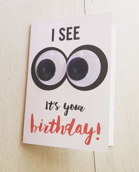 Googly eye see it's your birthday card