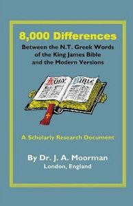 8,000 Differences Between the N.T. Greek Words of the King James Bible and the Modern Versions - Book Heaven - Challenge Press from Burgon