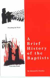 A Brief History of the Baptists - Book Heaven - Challenge Press from CHALLENGE PRESS