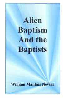 Alien Baptism and the Baptists - Book Heaven - Challenge Press from CHALLENGE PRESS