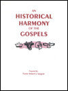 An Historical Harmony of the Gospels - Book Heaven - Challenge Press from BIBLE BAPTIST CHURCH PUBL