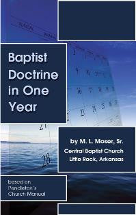 Baptist Doctrine in One Year - Book Heaven - Challenge Press from CHALLENGE PRESS