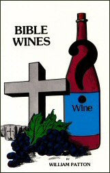 Bible Wines or the Laws of Fermentation - Book Heaven - Challenge Press from CHALLENGE PRESS