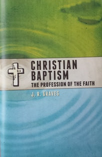 Christian Baptism - The Profession of the Faith