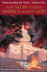 "Understanding The Times (Vol. 1) ""How Satan Turned America Against God."" - Book Heaven - Challenge Press from GRADY PUBLICATIONS, INC."