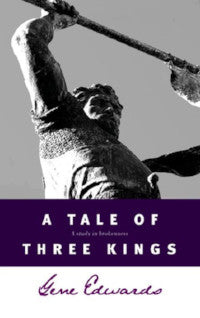 A Tale of Three Kings - Book Heaven - Challenge Press from SPRING ARBOR DISTRIBUTORS