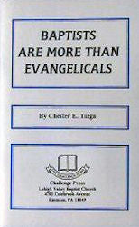 Baptists Are More Than Evangelicals - Book Heaven - Challenge Press from CHALLENGE PRESS