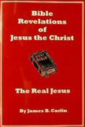 Bible Revelations Of Jesus The Christ - The Real Jesus - Book Heaven - Challenge Press from CHALLENGE PRESS