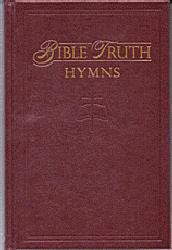 Bible Truth Hymnal (Hardback, Maroon) - Book Heaven - Challenge Press from Bible Truth Music