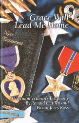 Grace Will Lead Me Home - A Vietnam Veteran's Testimony - Book Heaven - Challenge Press from ULTIMATE GOAL PUBLICATIONS
