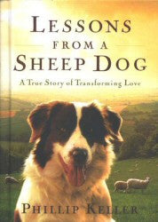 Lessons From a Sheep Dog - Book Heaven - Challenge Press from SPRING ARBOR DISTRIBUTORS
