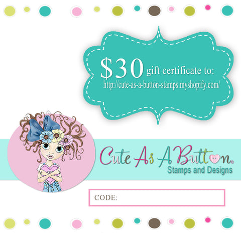 Cute As A Button Designs $30 Gift Certificate, Gift Card, Anonymous Gift, Secret