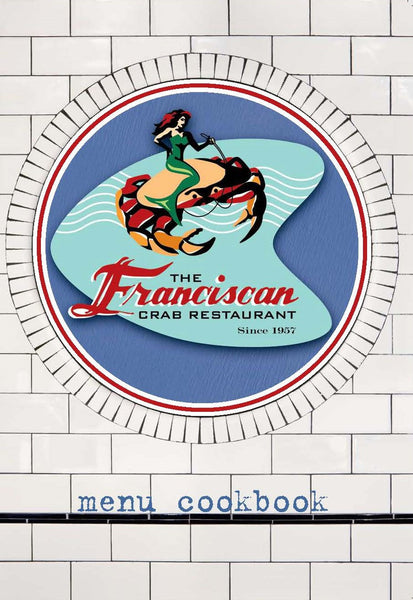 Franciscan Menu Cookbook