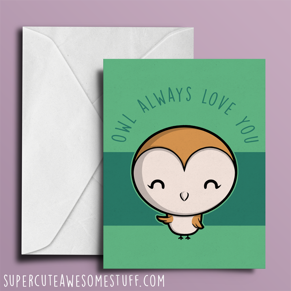 Owl Always Love You - Valentine's Card