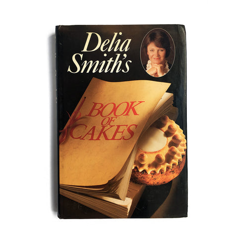 Delia Smith's Book of Cakes by Delia Smith