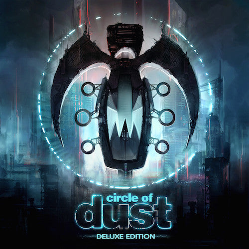 Circle of Dust - Circle of Dust (Remastered)