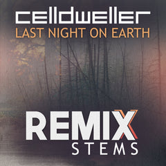 Celldweller - Last Night on Earth (Remix Stems)