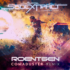 Soul Extract - Roentgen (Comaduster Remix) [Digital Single]