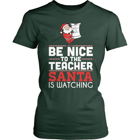 Teacher - Be Nice Holiday - District Made Womens Shirt / Forest Green / S - 1