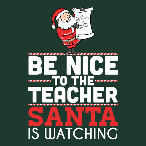 Teacher - Be Nice Holiday -  - 9