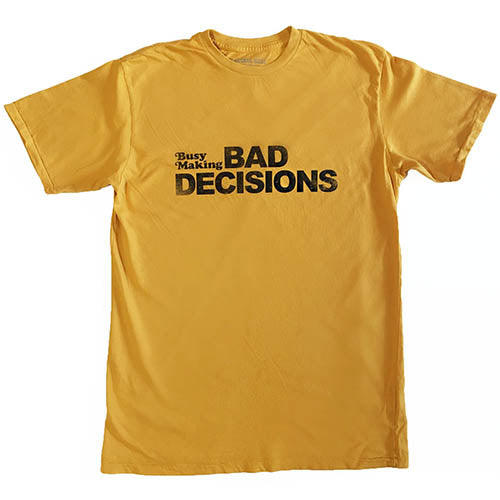 electric west busy making bad decisions tee